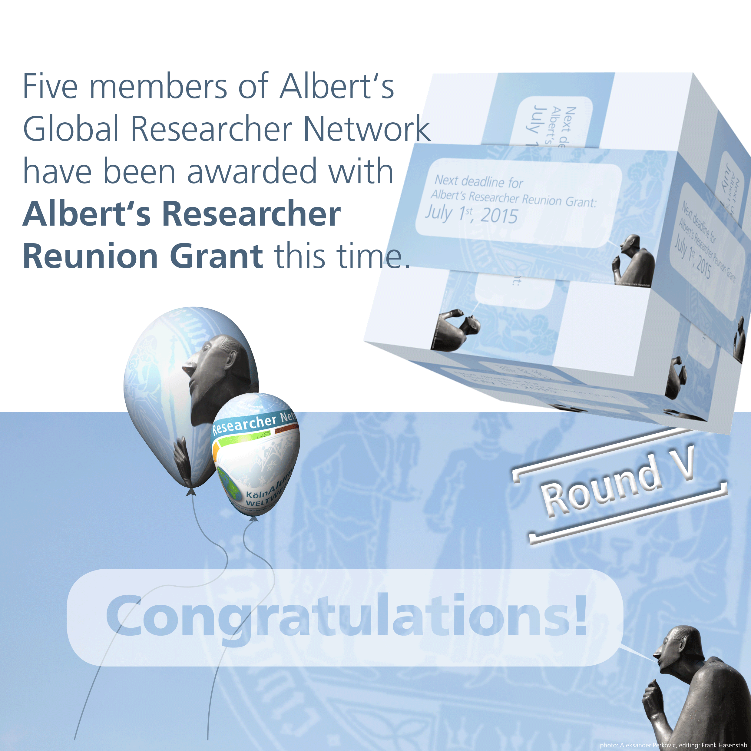 Congratulations: Five members of Albert's Global Researcher Network have been awarded with Albert's Researcher Reunion Grant this time.